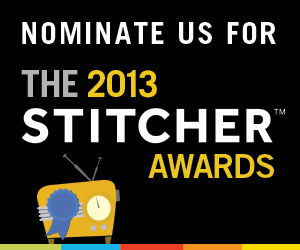 Stitcher Podcast Awards - Nominate us!